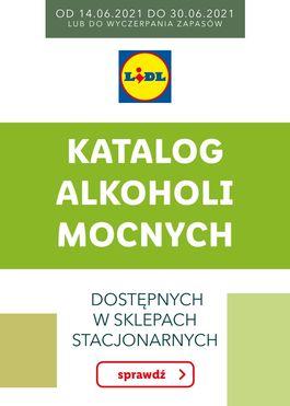 KATALOG ALKOHOLI MOCNYCH - od 2021-06-14 do 2021-06-30
